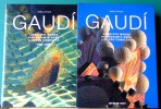 GAUDI : L'oeuvre complète Tome I, 1852-1900 ; Tome II, 1900-1926. ARTIGAS, Isabel