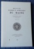 REVUE HISTORIQUE ET ARCHÉOLOGIQUE DU MAINE - Quatrième série - Tome 1 - 2001. Société historique et archéologique du Maine