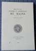 REVUE HISTORIQUE ET ARCHÉOLOGIQUE DU MAINE - Quatrième série - Tome 5 - 2005. Société historique et archéologique du Maine