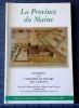 LA PROVINCE DU MAINE - DOM RIVET ET L'HISTOIRE LITTÉRAIRE DE LA FRANCE Tome 104 - 5ème série - 1er et 2ème trimestre 2002. Société historique de la ...