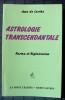 ASTROLOGIE TRANSCENDENTALE. LARCHE, Jean de