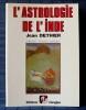 L'ASTROLOGIE DE L'INDE . DETHIER, Jean