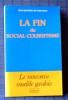 LA FIN DU SOCIAL-COLBERTISME . FOUCAULD, Jean-Baptiste de