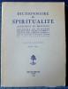 DICTIONNAIRE DE SPIRITUALITÉ - Ascétique et mystique, doctrine et histoire. Fascicules LXXVIII-LXXIX. Pays-Bas-Photius . Collectif