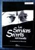 LES SERVICES SECRETS NORMANDS : Le renseigne ment au moyen-age. DEUVE, Jean