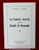 LES COMBATS DÉCISIFS DE LA BATAILLE DE NORMANDIE. BOUDET, R. et CAUQUELIN, A.