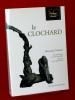 LE CLOCHARD. VEXLIARD, Alexandre