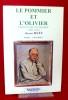 LE POMMIER ET L'OLIVIER : Charles Nicolle, une biographie, 1866-1936 . HUET, Maurice