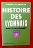 HISTOIRE DES LYONNAIS . CHAUVY, Gérard