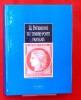 LE PATRIMOINE DU TIMBRE-POSTE FRANÇAIS Vol. 1. COLLECTIF sous la dir. scientifique de Jean-François Brun