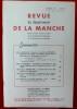 REVUE DU DÉPARTEMENT DE LA MANCHE Tome 13, fascicule 49 - 1971. Société d'archéologie et d'histoire de la Manche