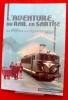 L'AVENTURE DU RAIL EN SARTHE, des origines à la régionalisation 1848-1972 : catalogue de l'exposition présentée à l'abbaye de l'Épau, du 5 juillet au ...