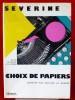 CHOIX DE PAPIERS : Du Cri du peuple à La Fronde. SEVERINE (Caroline Rémy)