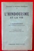 L'HINDOUISME ET LA VIE. RADHAKRISHNAN S.