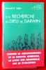 À LA RECHERCHE DU DIEU DE DARWIN contre le créationnisme et le nouvel athéisme, le livre qui réconcilie foi et évolution. MILLER, Kenneth Raymond