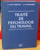 TRAITÉ DE PSYCHOLOGIE DU TRAVAIL. LÉVY-LEBOYER, Claude - SPERANDIO, Jean-Claude.