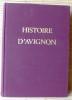 HISTOIRE D'AVIGNON . Collectif