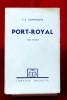 PORT-ROYAL Dixième édition Tome premier. SAINTE-BEUVE, Charles-Augustin