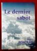 LE DERNIER SABOT. RONDEAU, Jacques