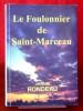 LE FOULONNIER DE SAINT-MARCEAU. RONDEAU, Jacques