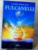 FULCANELLI, une biographie impossible. Luis Miguel MARTINEZ OTERO