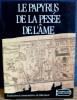 LE PAPYRUS DE LA PESÉE DE L'ÂME . BONNAUD, Martine (trad. par)
