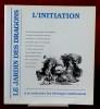 LE JARDIN DES DRAGONS Numéro 8 : L'initiation  . Collectif