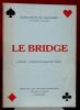 LE BRIDGE : longue-tendance majeure par 5, essentiel des enchères modernes, jeu de la carte, problèmes . DE GAILHARD, Marguerite