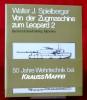 VON DER ZUGMASCHINE ZUM LEOPARD 2. SPIELBERGER, Walter J.