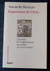 IMPRESSIONS DE CHINE : l'Europe et l'englobement du monde, XVIe-XVIIe siècle. ROMANO, Antonella