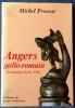 ANGERS GALLO-ROMAIN : naissance d'une cité . PROVOST, Michel