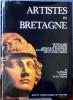 ARTISTES EN BRETAGNE : dictionnaire des artistes, artisans et ingénieurs en Cornouaille et en Léon sous l'Ancien régime. CASTEL, Yves-Pascal THOMAS, ...