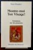 MONTRE-MOI TON VISAGE : variations sur les Psaumes. ROUGIER, Stan