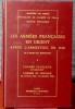 LES ARMÉES FRANÇAISES EN ORIENT APRÈS L'ARMISTICE DE 1918. 1, L' Armée française d'Orient, l'armée de Hongrie (11 novembre 1918-10 septembre 1919) 2, ...