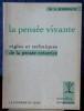 LA PENSÉE VIVANTE, règles et techniques de la pensée créatrice. ROHRBACH, M. A.