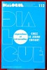 DIALOGUE : revue de recherches cliniques et sociologiques sur le couple et la famille N° 112 : Séparations et retrouvailles chez le jeune enfant . ...