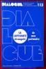 DIALOGUE : revue de recherches cliniques et sociologiques sur le couple et la famille N° 113 : Captivante étrangeté de mon partenaire . Association ...