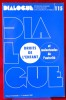 DIALOGUE : revue de recherches cliniques et sociologiques sur le couple et la famille N° 115 : Droits de l'enfant et malentendus de l'autorité. ...