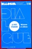DIALOGUE : revue de recherches cliniques et sociologiques sur le couple et la famille N° 118 : le petit étranger: naissance et cultures . Association ...