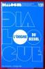 DIALOGUE : revue de recherches cliniques et sociologiques sur le couple et la famille N° 121 : L'énigme du sexuel  . Association française des ...