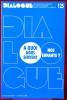DIALOGUE : revue de recherches cliniques et sociologiques sur le couple et la famille N° 125 : A quoi nous servent nos enfants ? . Association ...