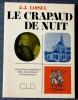 LE CRAPAUD DE NUIT, un prêtre du Vendômois dans la tourmente révolutionnaire. LOISEL, J.J.