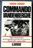 COMMANDO VANDENBERGHE. BERGOT, Erwan