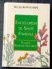 ENCYCLOPÉDIE DE SANTÉ FAMILIALE, plantes, remèdes naturels. BONTEMPS, Michel