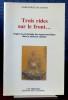 TROIS RIDES SUR LE FRONT... : d'après la psychologie des organes-méridiens dans la médecine chinoise. SURANY, Marguerite de