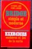 BRIDGE SIMPLE ET MODERNE. 2, Exercices, enchères et jeu de la carte. JAÏS, Pierre LAHANA, Henri