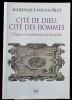 CITÉ DE DIEU, CITÉ DES HOMMES : l'Église et l'architecture de la société, 1200-1500. IOGNA-PRAT, Dominique