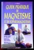 GUIDE PRATIQUE DE MAGNÉTISME ET DE SOPHROMAGNÉTISME. SAMSON, C.