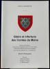 GLOIRE ET INFORTUNE DES COMTES DU MAINE - Gloire et infortune des comtes du Maine : délégués, héréditaires, conquérants ou apanagistes dans le ...