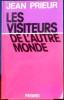 LES VISITEURS DE L'AUTRE MONDE. PRIEUR, Jean